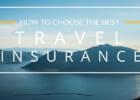 lựa chọn gói bảo hiểm du lịch tốt nhất như thế nào